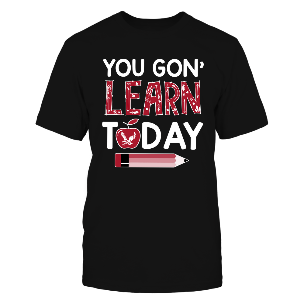 Eastern Washington Eagles - Teacher - You Gon' Learn Today - Team Front picture