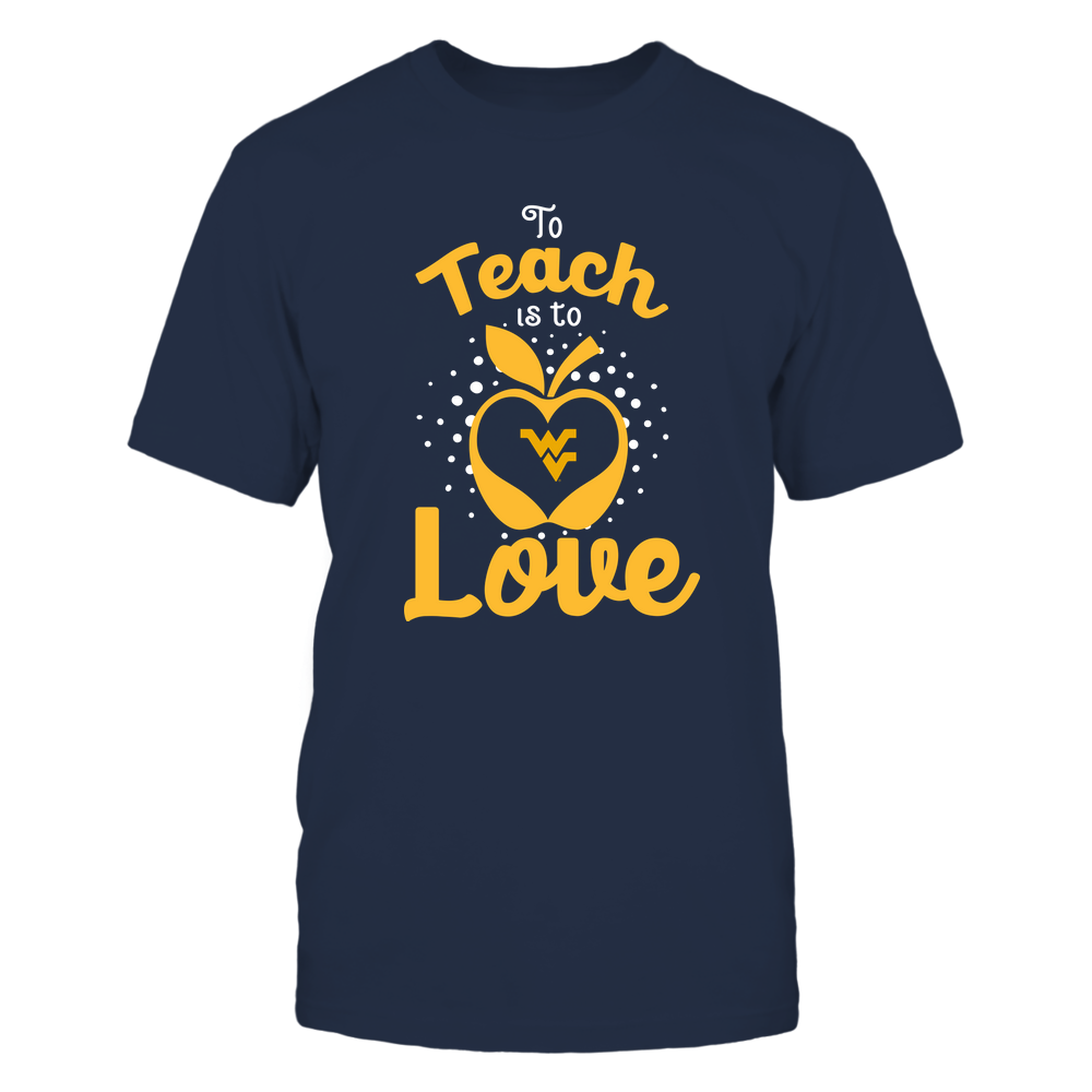 West Virginia Mountaineers - To Teach Is To Love - Team Front picture