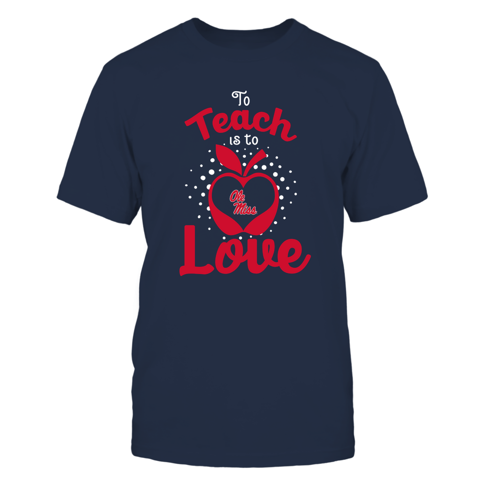 Ole Miss Rebels - To Teach Is To Love - Team Front picture