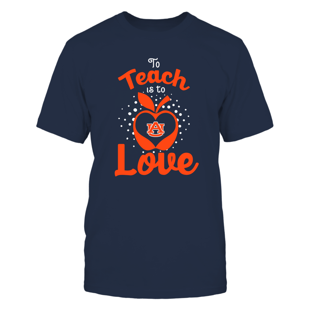 Auburn Tigers - To Teach Is To Love - Team Front picture