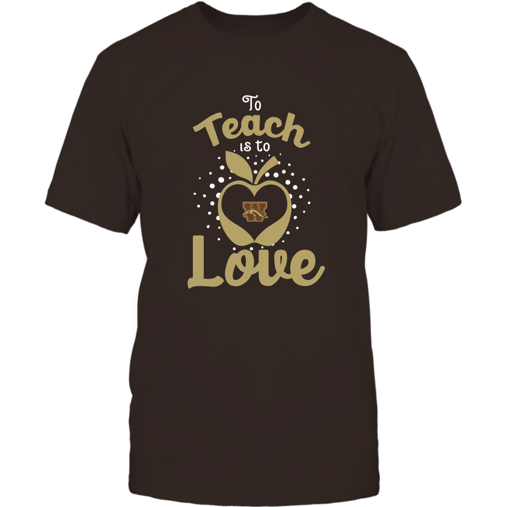 Western Michigan Broncos - To Teach Is To Love - Team Front picture