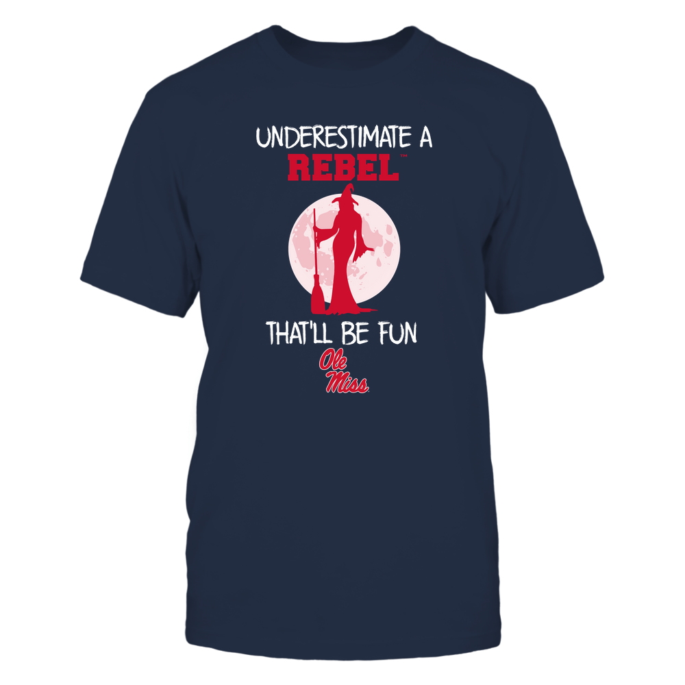 Ole Miss Rebels - Underestimate Me - Halloween - Team Front picture