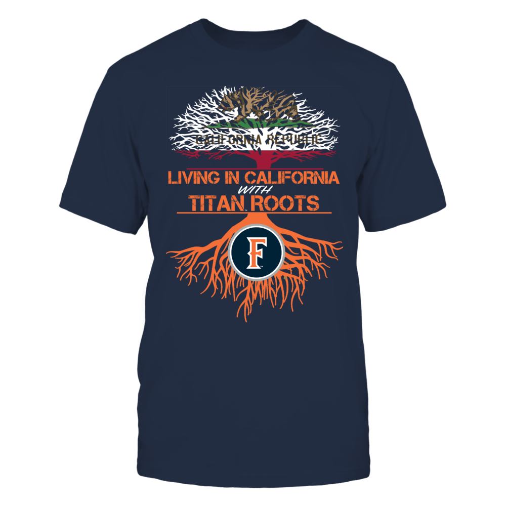 Cal State Fullerton Titans- Living Roots California Front picture