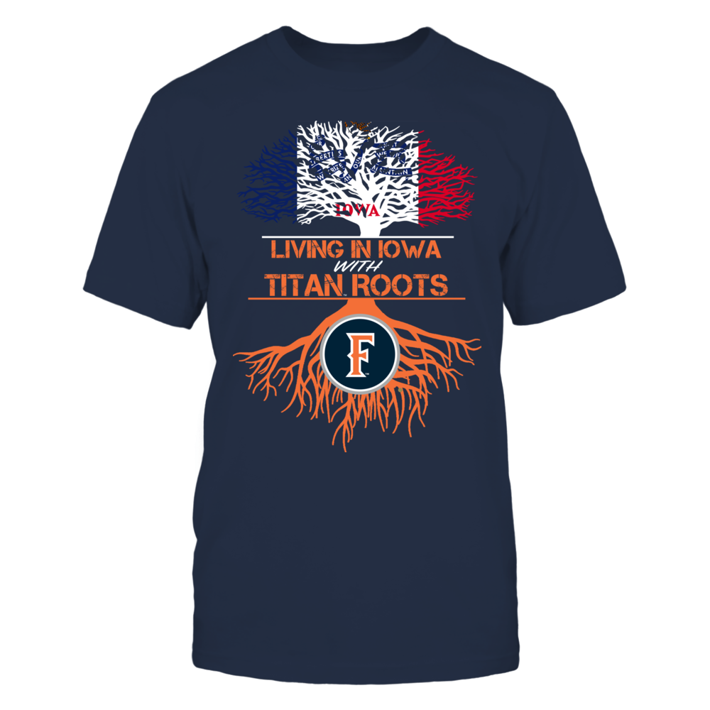 Cal State Fullerton Titans- Living Roots Iowa Front picture