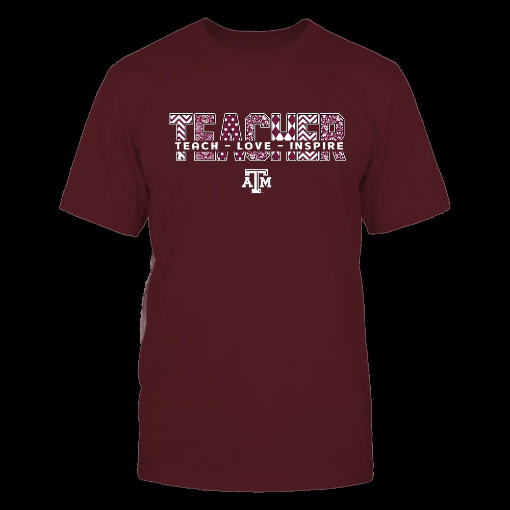 Texas A&M Aggies - Teacher-Teach-Love-Inspire-Cut-Through-IF13-IC13-DS75 Front picture