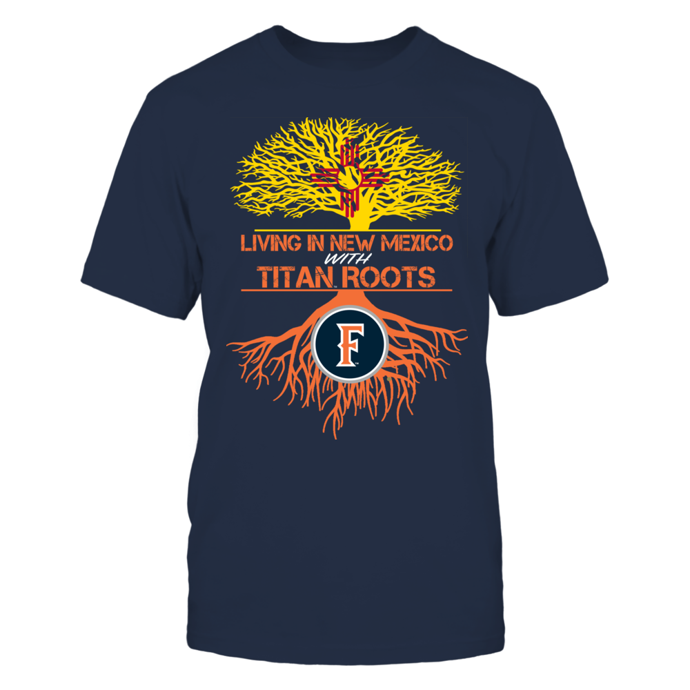 Cal State Fullerton Titans- Living Roots New Mexico Front picture