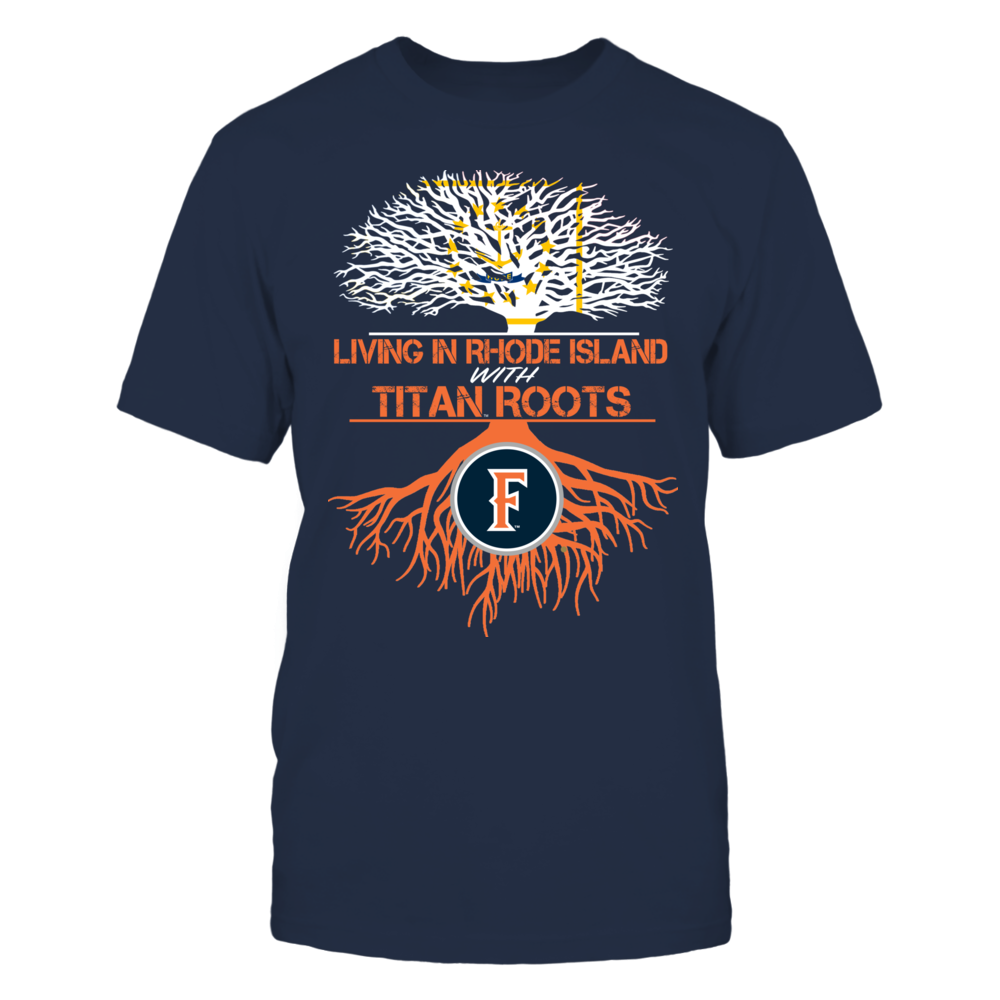 Cal State Fullerton Titans- Living Roots Rhode Island Front picture