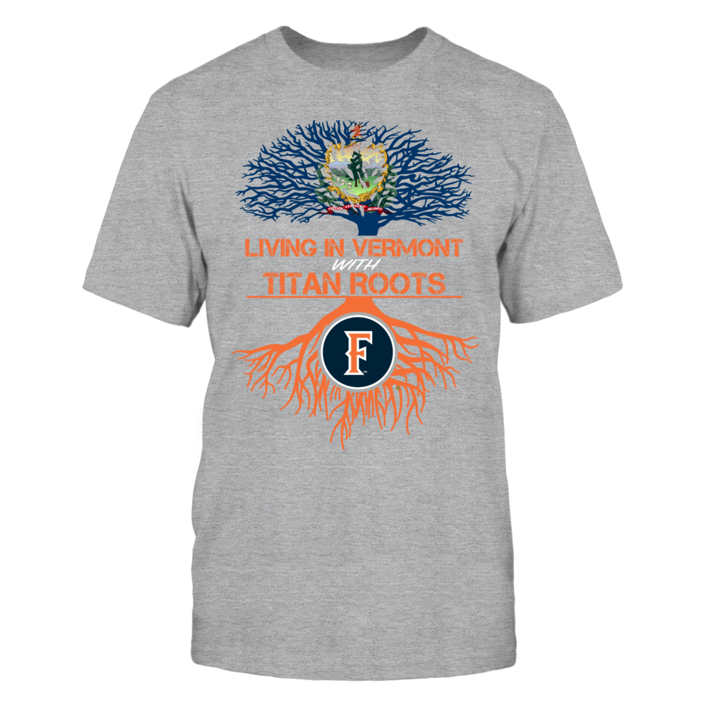 Cal State Fullerton Titans- Living Roots Vermont Front picture