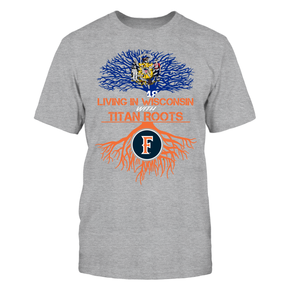 Cal State Fullerton Titans- Living Roots Wisconsin Front picture