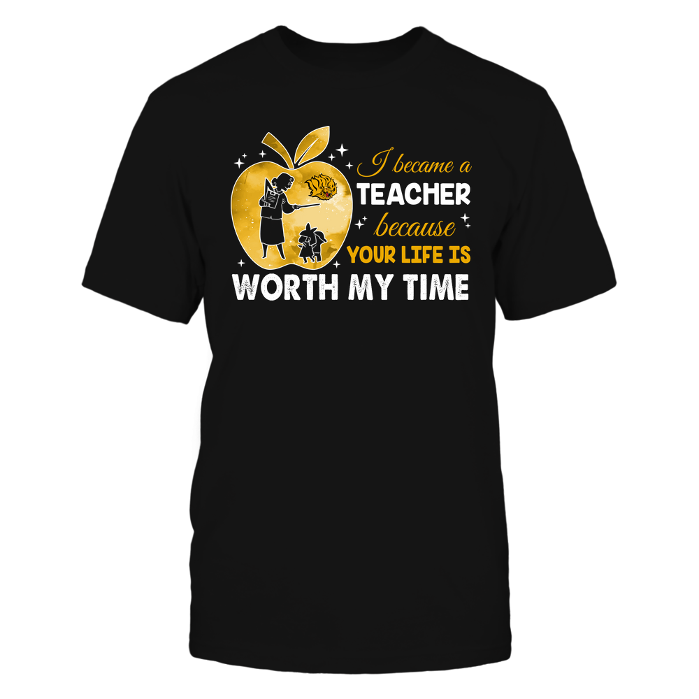 Arkansas Pine Bluff Golden Lions - Teacher - I Became A Teacher Because Your Life Is Worth My Time - Apple Gradient Front picture