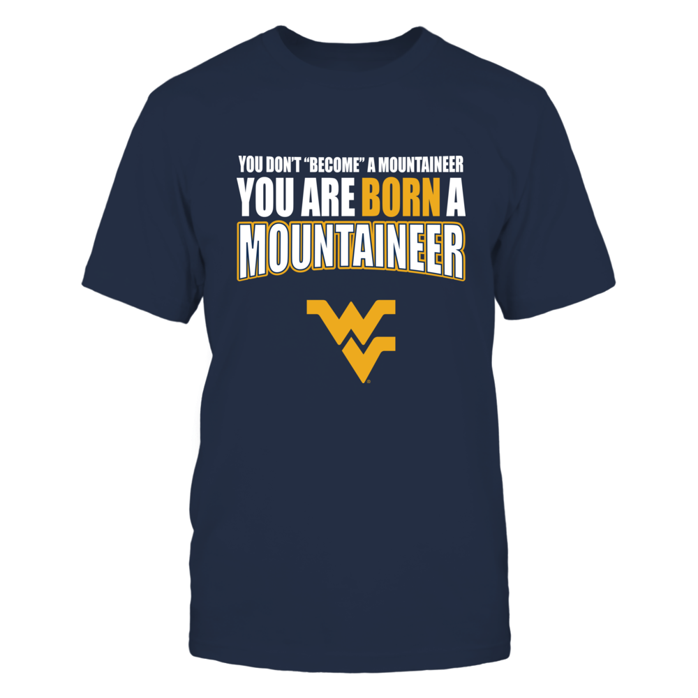 Born West Virginia Mountaineer Front picture