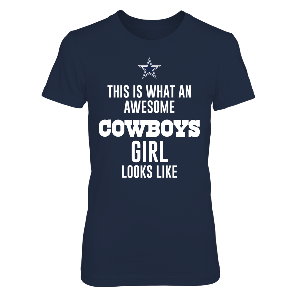 THIS IS WHAT AN AWSOME COWBOYS GIRL LOOKS LIKE Front picture