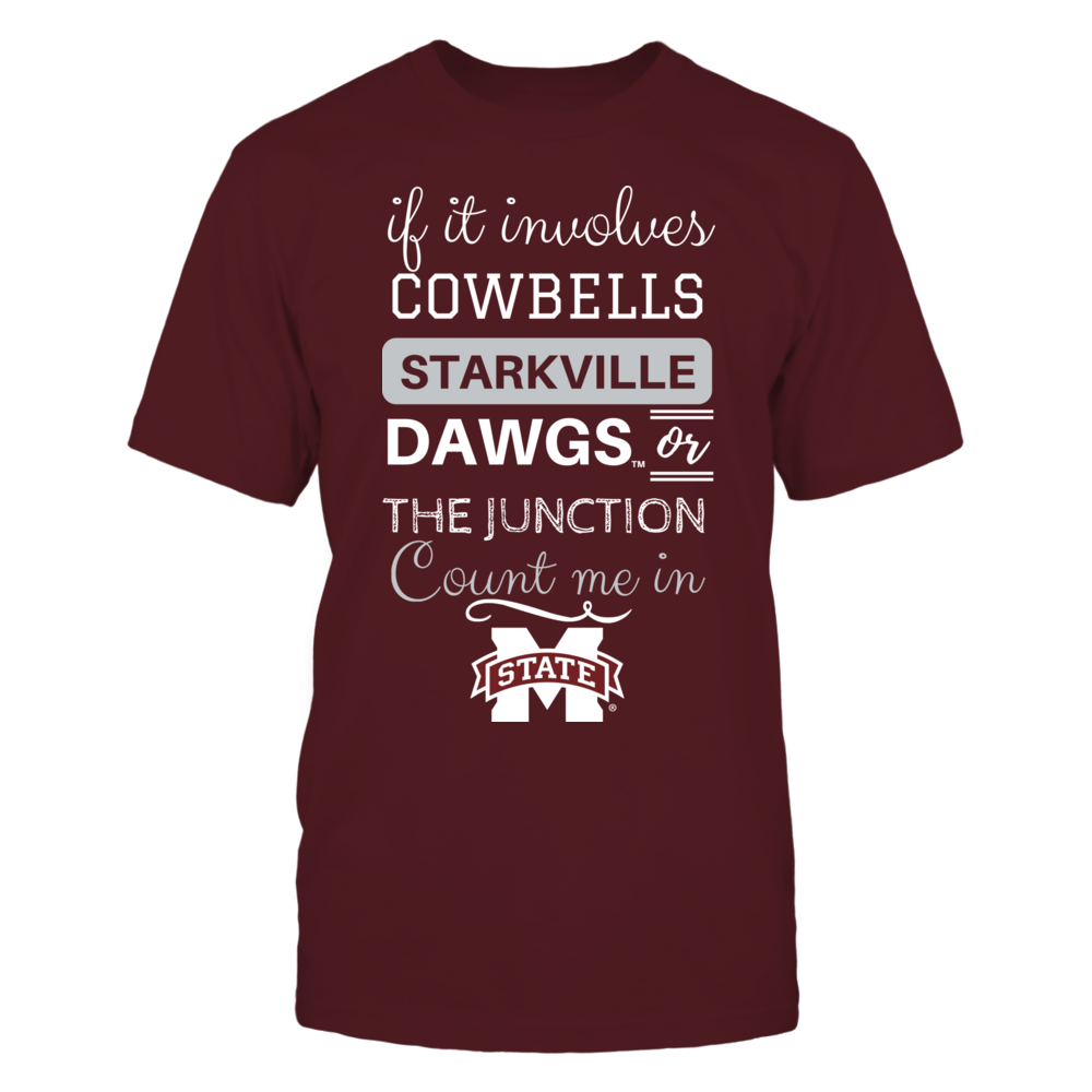 If It Involves Starkville - Mississippi State Bulldogs Front picture