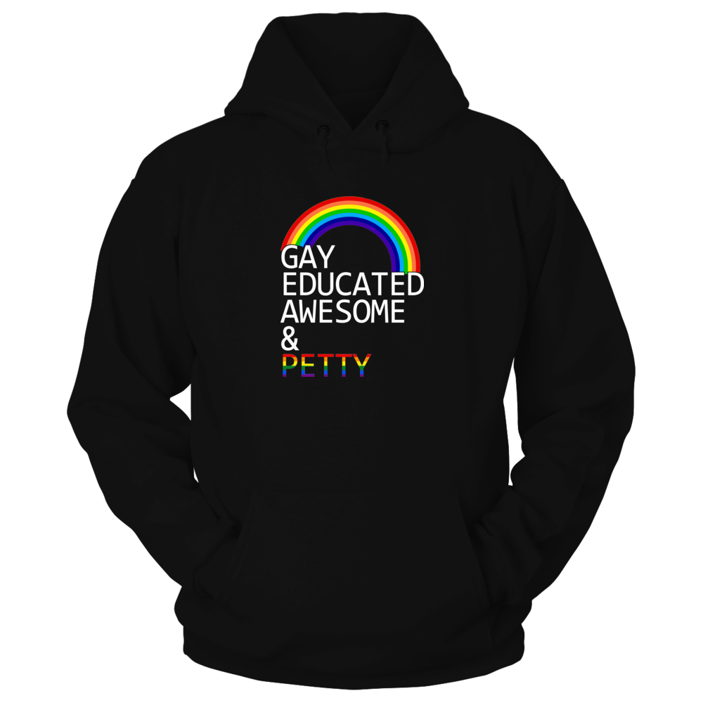 TShirt Hoodie Gay Educated Awesome FanPrint