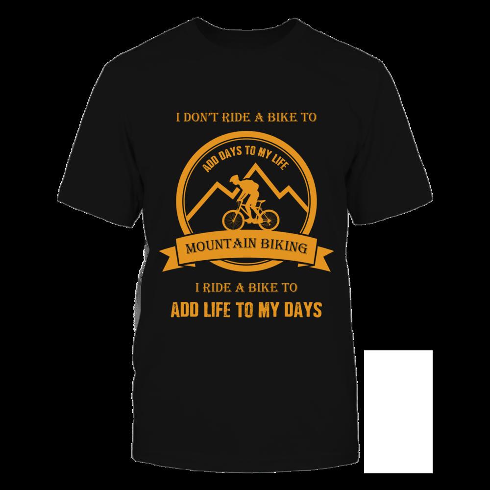 TShirt Hoodie Mountain Biking Add Life To My Days FanPrint