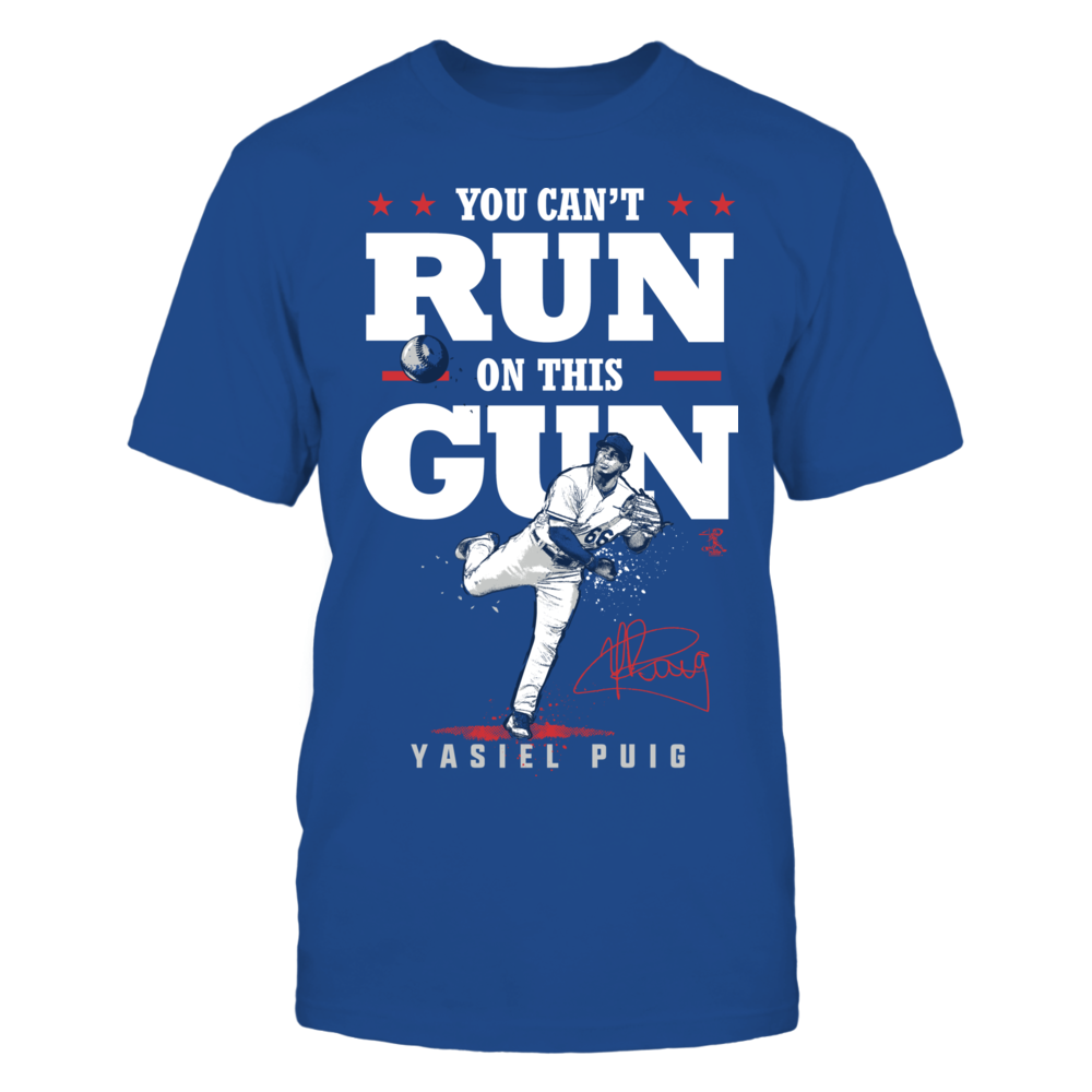 Yasiel Puig - You Can't Run On This Gun Front picture
