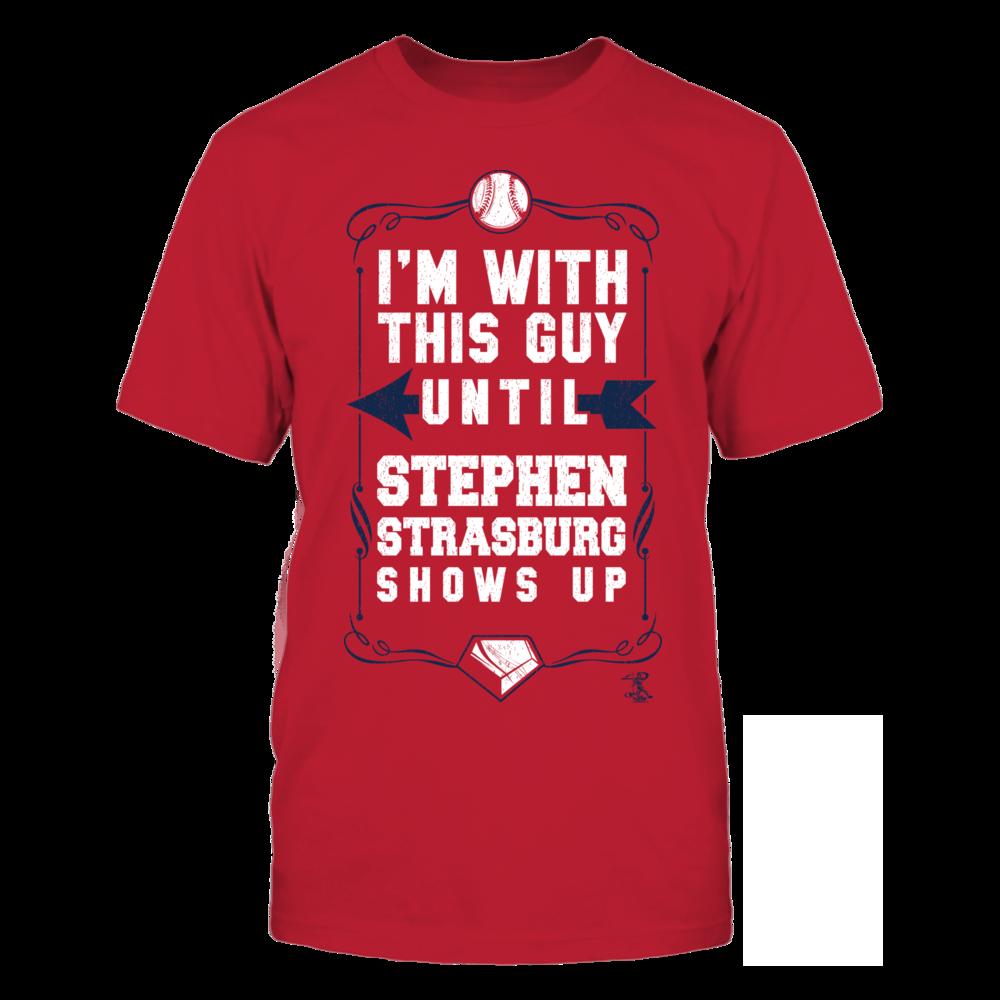 Stephen Strasburg Stephen Strasburg - I'm With This Guy FanPrint