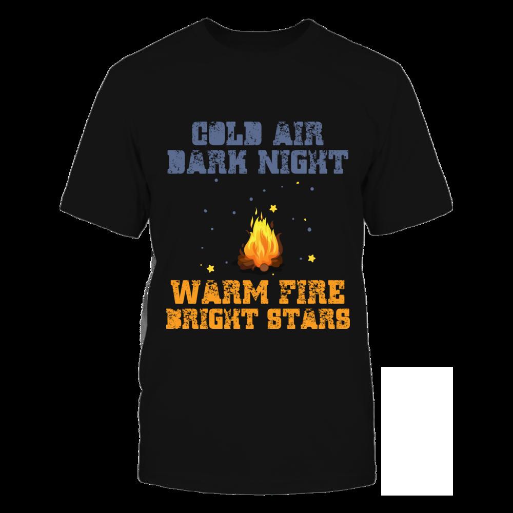 Cold Air Dark Night Warm Fire Bright Stars Front picture