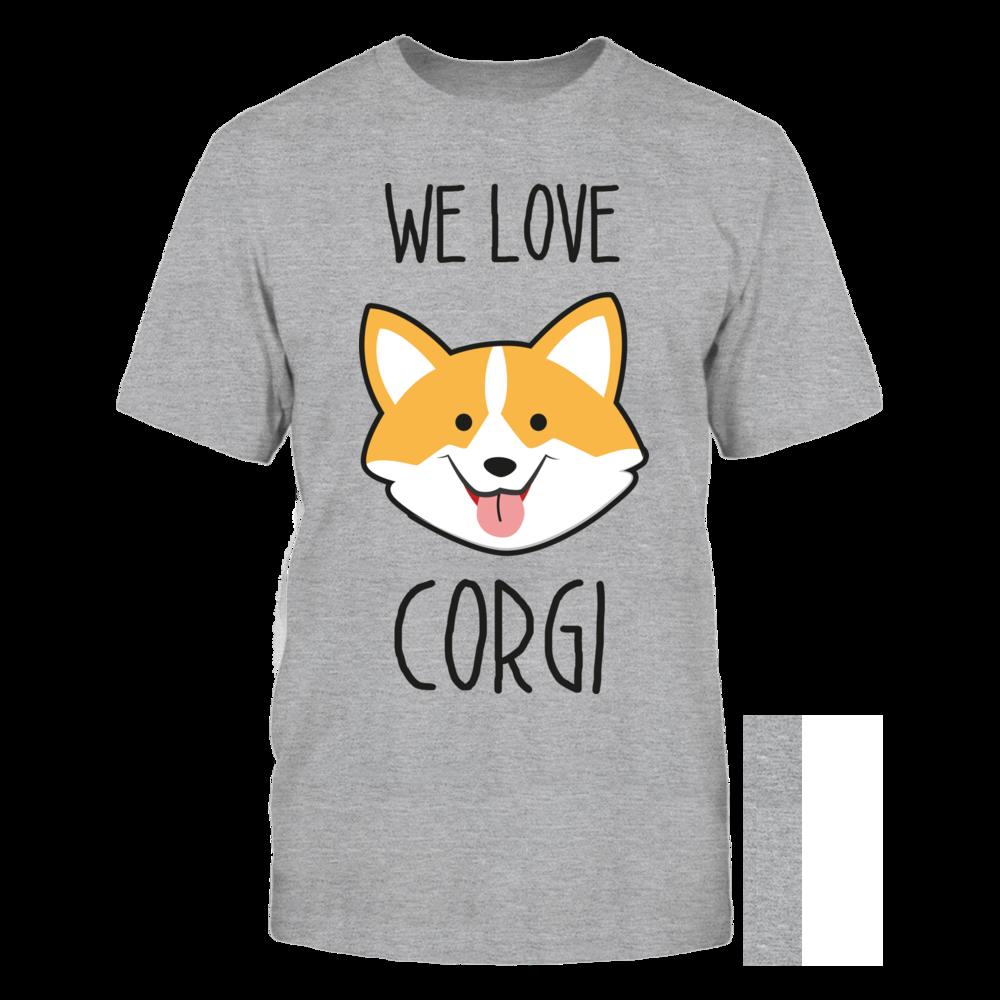 We Love Corgis Cute Corgi Shirt Front picture