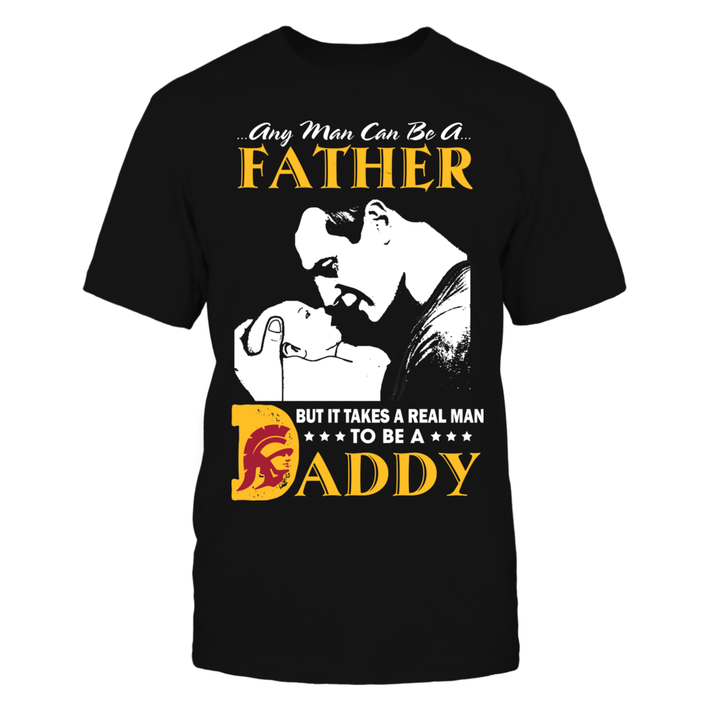 USC Trojans - Takes A Real Man To Be A Daddy Front picture