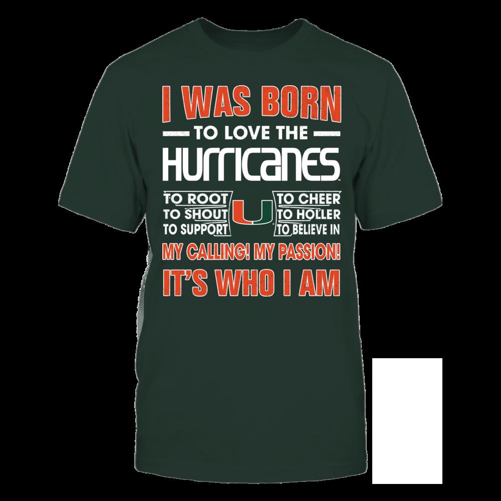 Miami Hurricanes - Born To Love Front picture