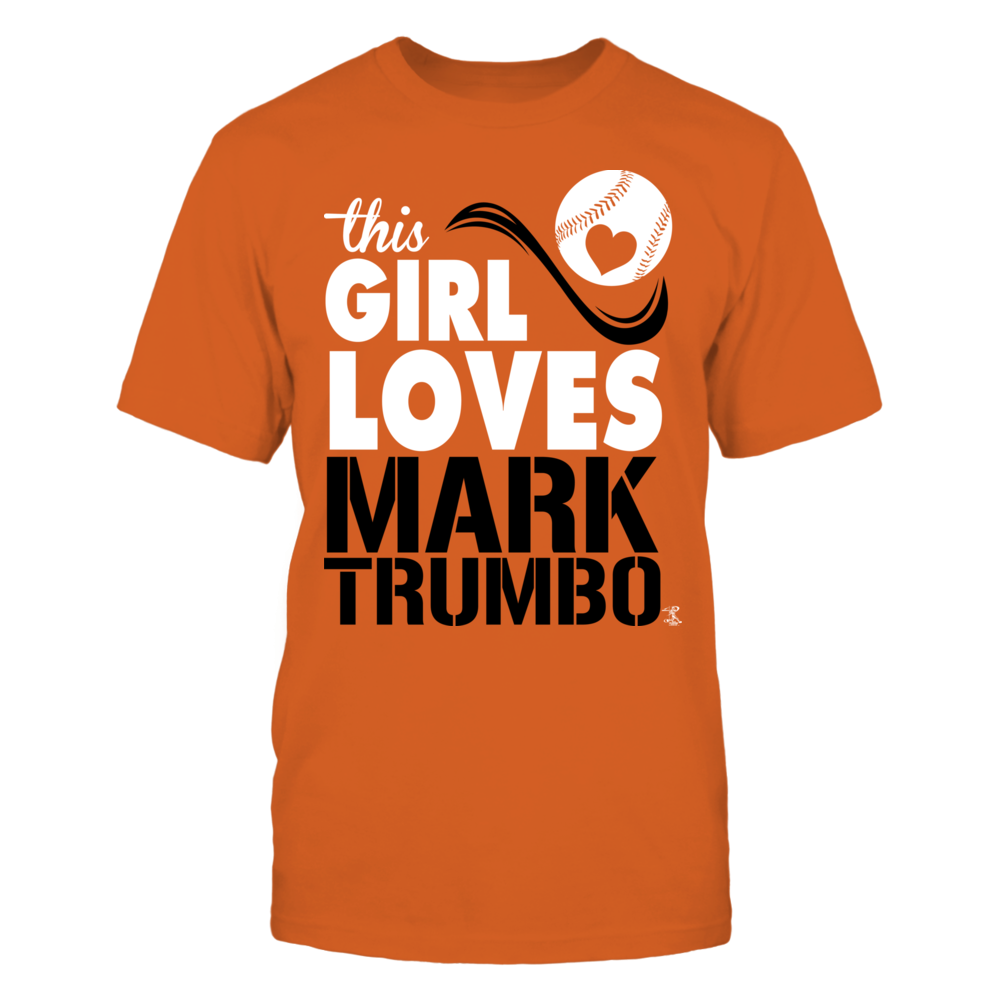 Mark Trumbo - This Girl Loves Front picture