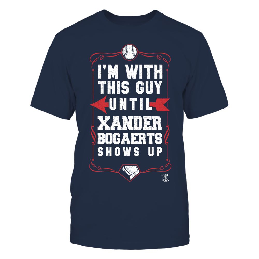 Xander Bogaerts Xander Bogaerts - I'm With This Guy FanPrint