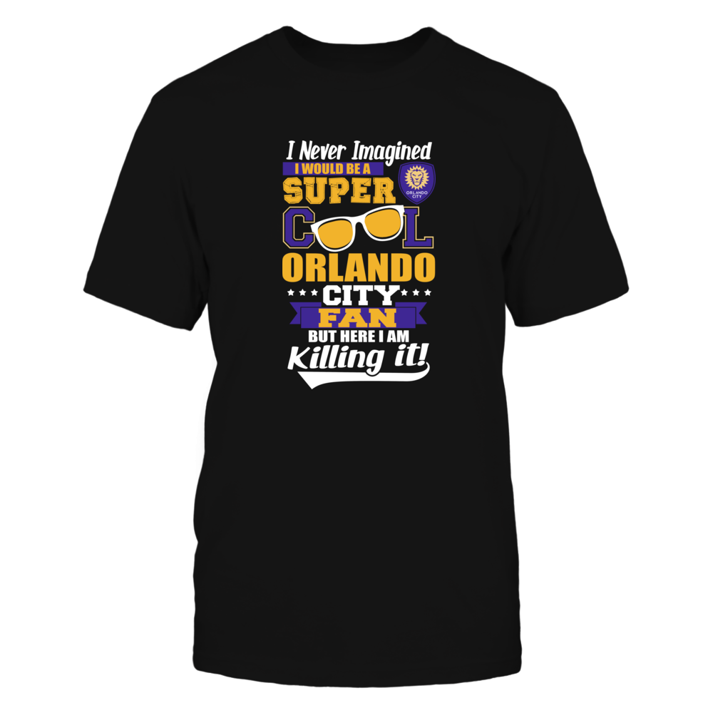 Orlando City SC I Never Imagined Cool Fan FanPrint
