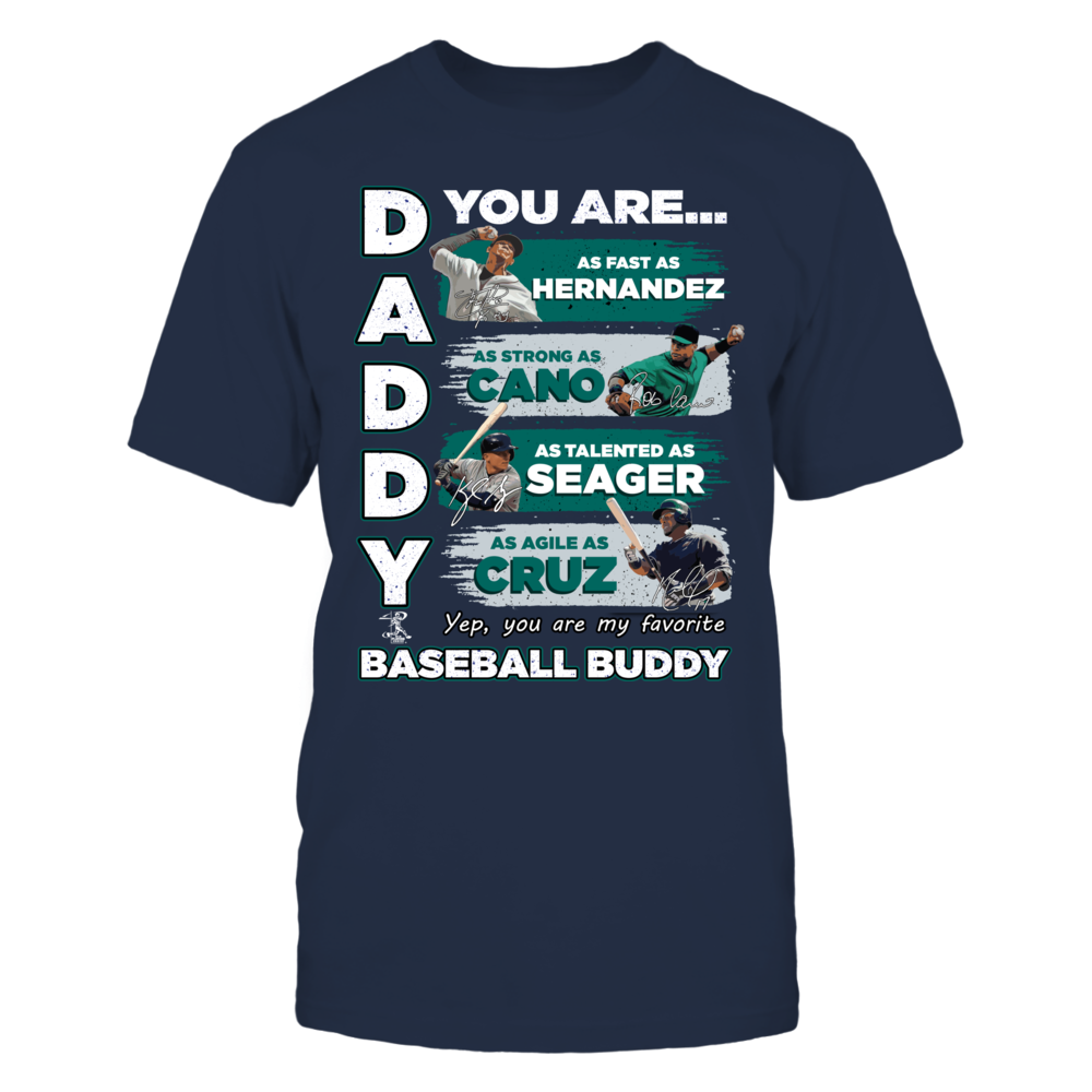 MARINERS - DADDY YOU ARE BASEBALL BUDDY Front picture