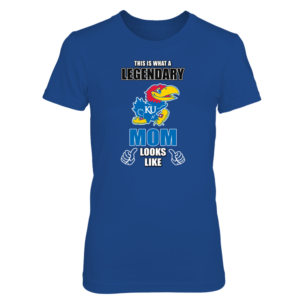 Kansas Jayhawks This is What a Legendary Kansas University Mom Looks Like FanPrint