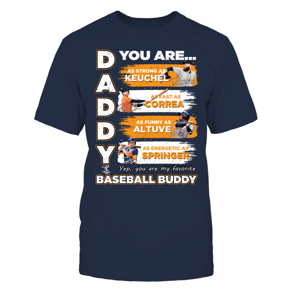 ASTROS - DADDY YOU ARE BASEBALL BUDDY Front picture