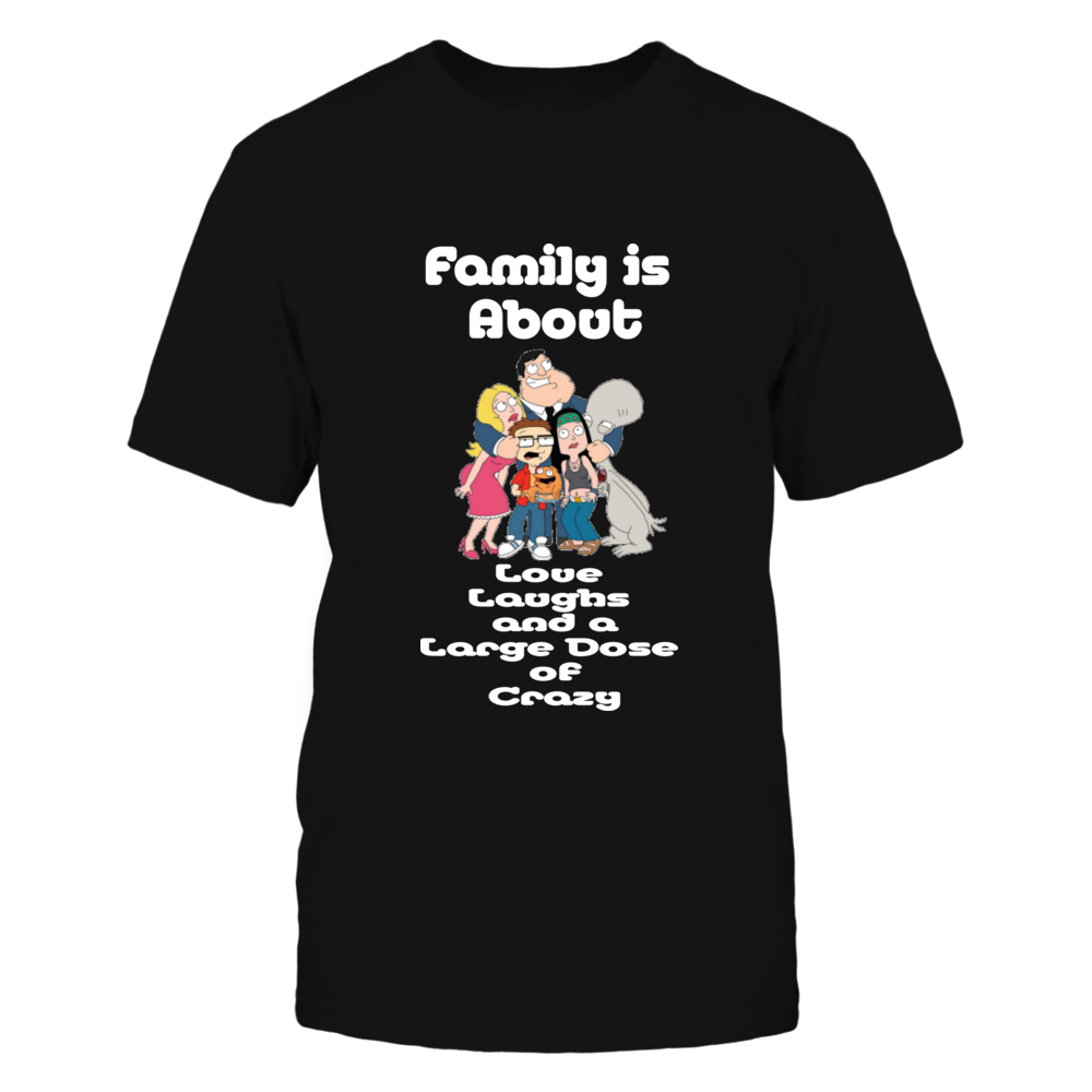 American Dad American Dad family is crazy t-shirt FanPrint