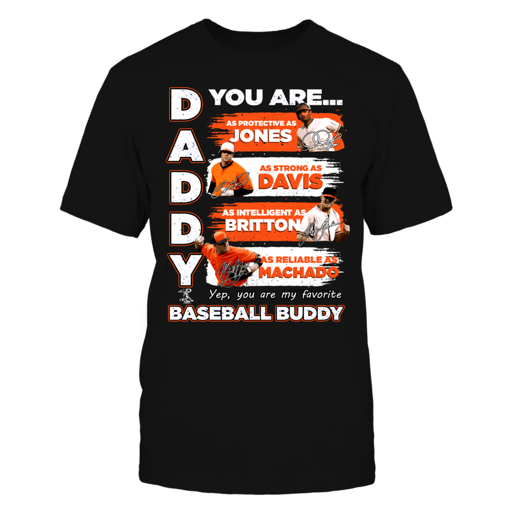 ORIOLES - DADDY YOU ARE BASEBALL BUDDY Front picture