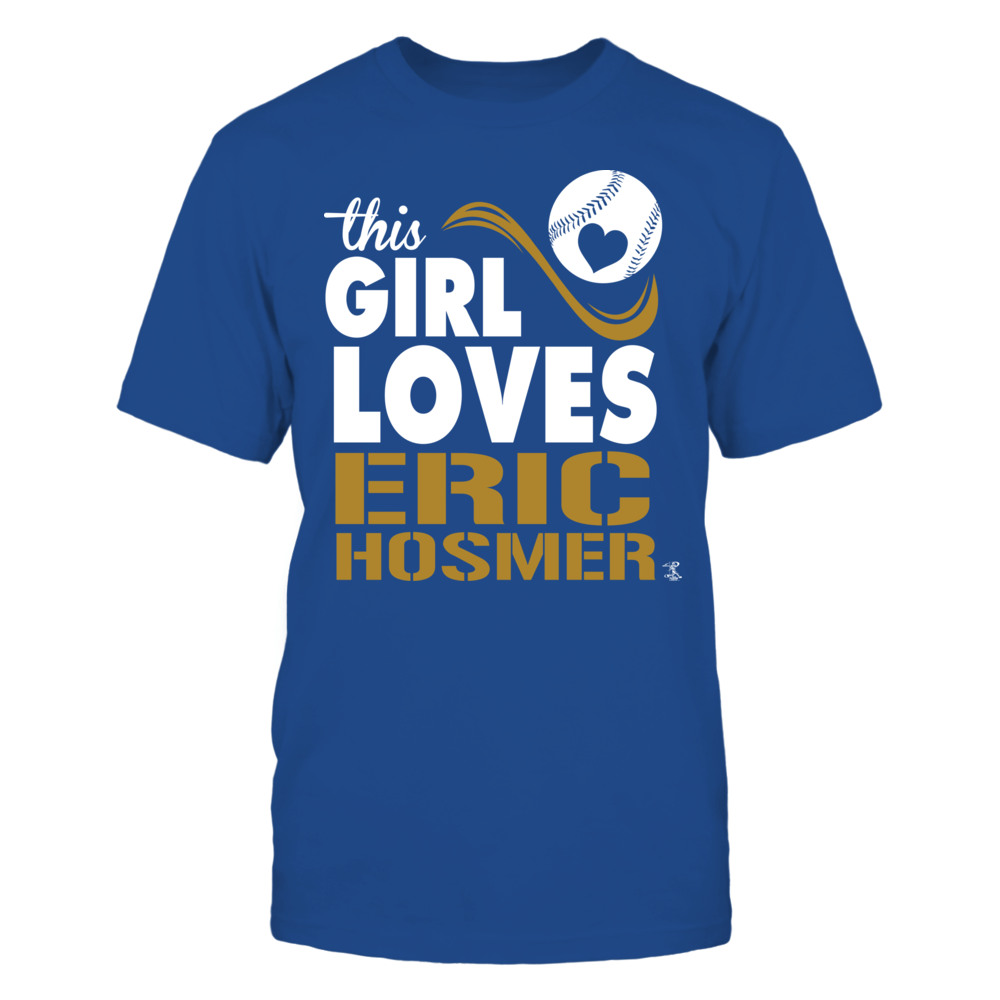 Eric Hosmer - This Girl Loves Front picture
