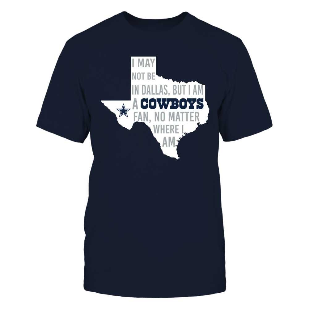 Dallas Cowboys - I may not live in Dallas Front picture