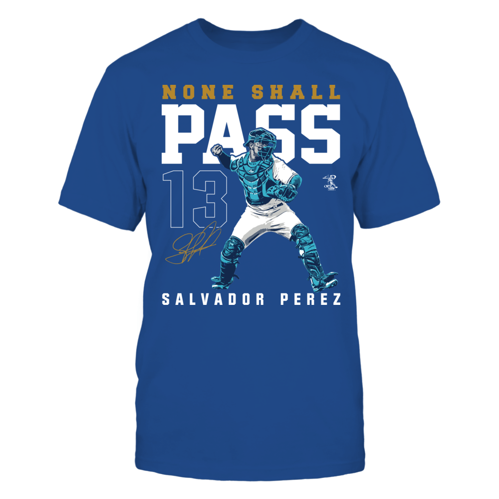 Salvador Perez Player Campaign Salvador Perez - None Shall Pass FanPrint