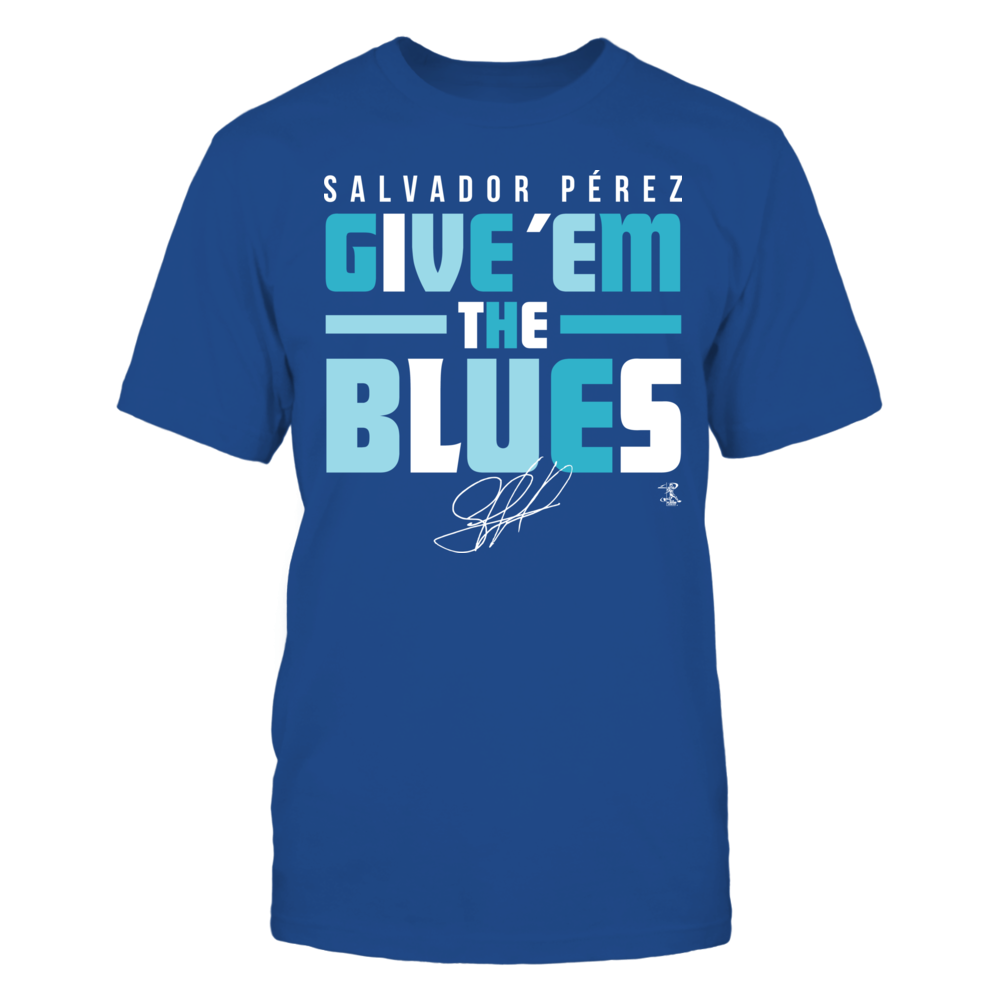 Salvador Perez Player Campaign Salvador Perez - Give 'Em The Blues FanPrint