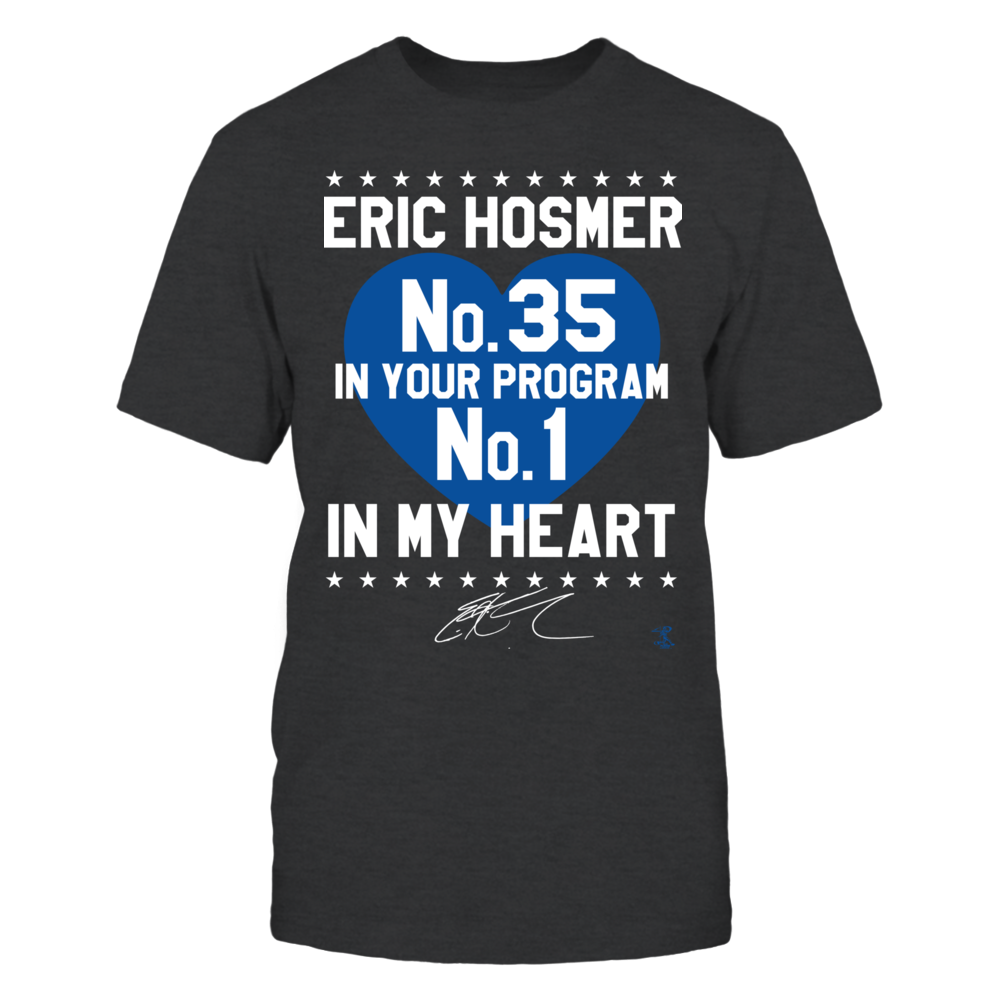 Eric Hosmer - No. 1 In My Heart Front picture