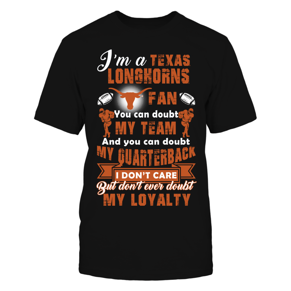 I Am A Texas Longhorns Fan Front picture