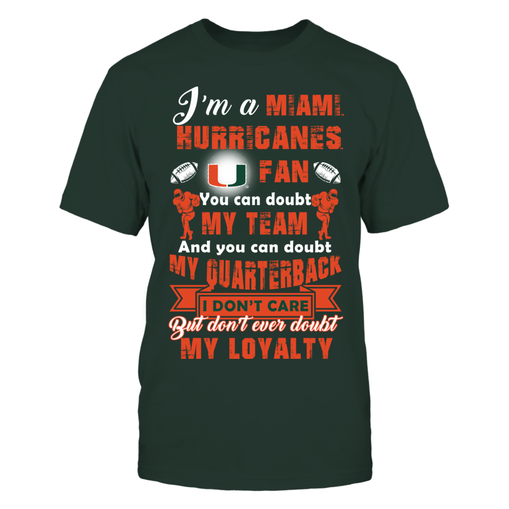 I Am A Miami Hurricanes Fan Front picture