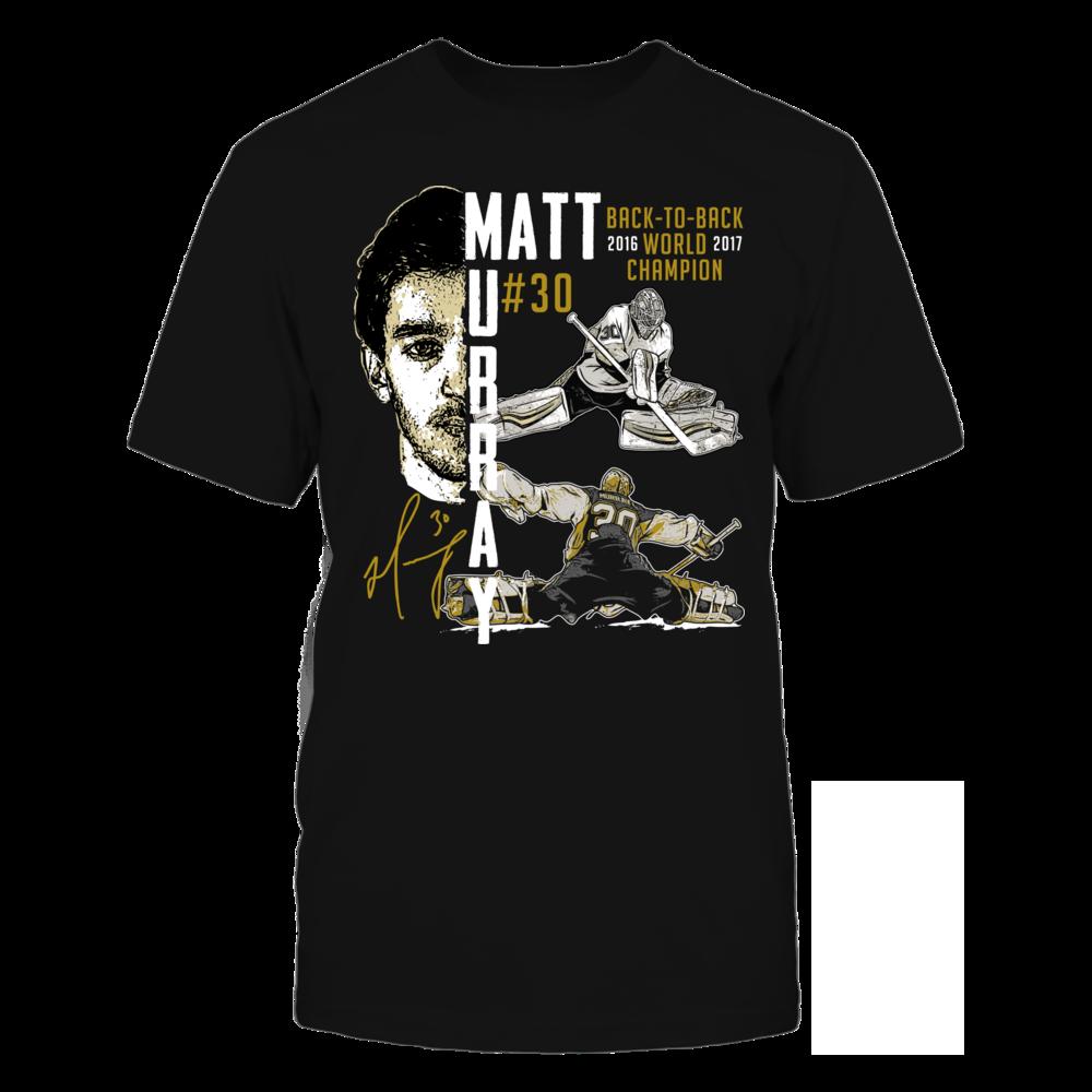 Matt Murray Matt Murray #30 Back-To-Back World Champion Shirt FanPrint