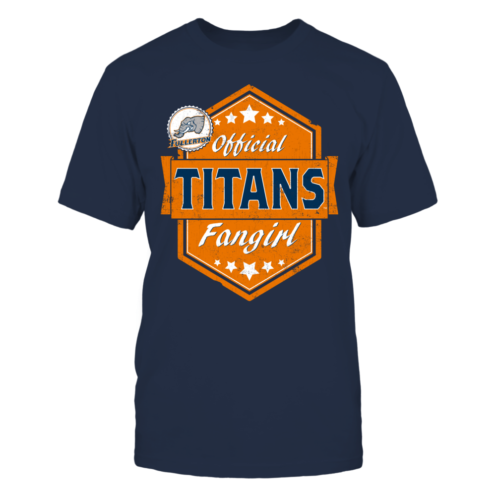 Official Titans Fangirl - Cal State Fullerton Front picture