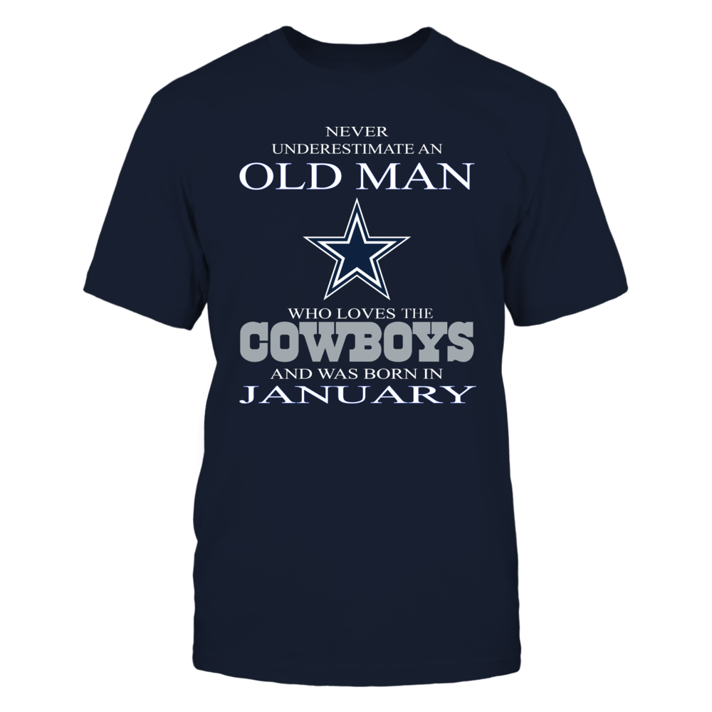 NEVER UNDERESTIMATE  AN OLD MAN WHO LOVES COWBOYS Front picture