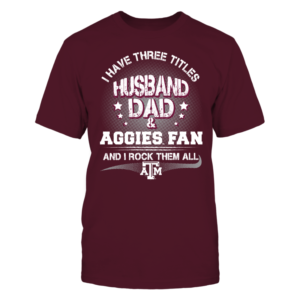 Texas A&M Aggies - Three Titles Front picture