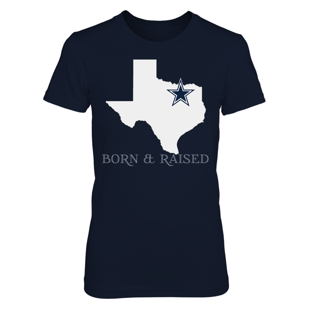 BORN & RAISED - DALLAS COWBOYS Front picture
