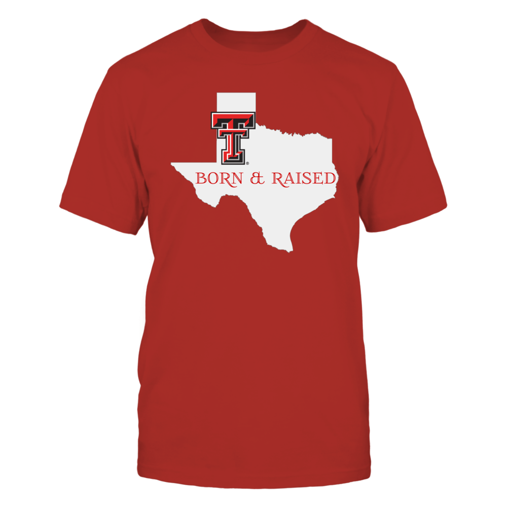 BORN & RAISED - TEXAS TECH RED RAIDERS Front picture