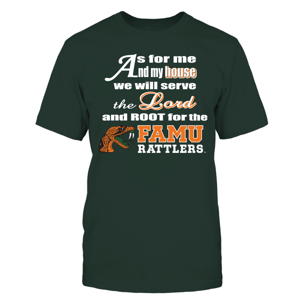 Florida A&M As for Me and My House T-Shirt DKLTGRNLTGY Front picture