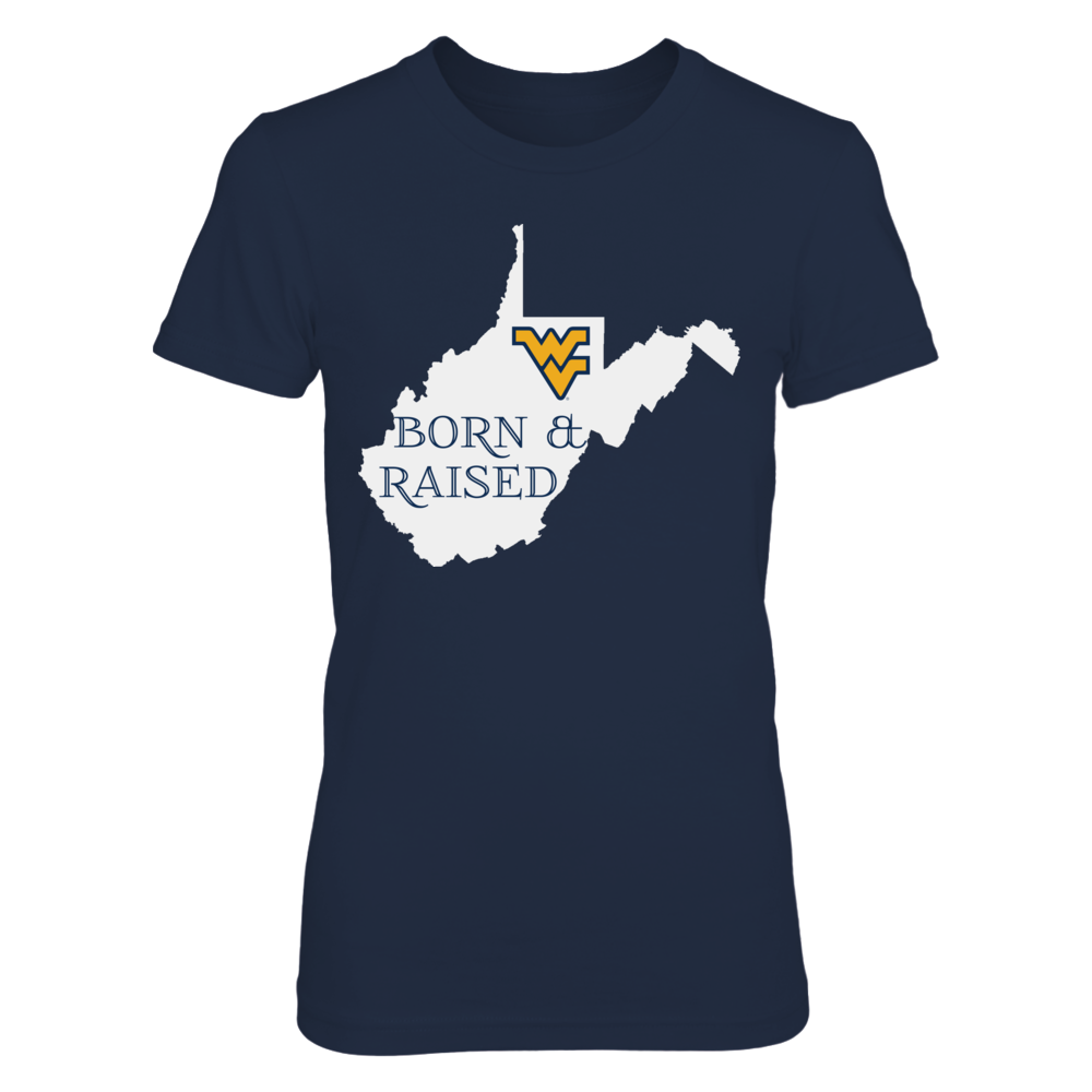 BORN & RAISED - WEST VIRGINIA MOUNTAINEERS Front picture
