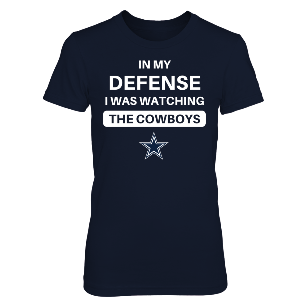 IN MY DEFENSE - DALLAS COWBOYS Front picture