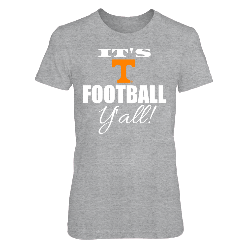 IT'S TENNESSEE FOOTBALL Y'ALL - TENNESSEE VOLUNTEERS Front picture